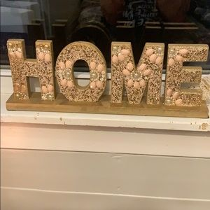Beautiful HOME  sign!